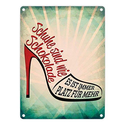 Metallschild mit Spruch: Schuhe sind wie Schokolade - es ist immer Platz für mehr - ein cooles Metallschild von trendaffe - passende weitere Begriffe dazu: Schuhe Schuhsammler Schokolade Schuhkolade Sammeln Frauen Blechschild Schild Dekoration oder Dekoschild.