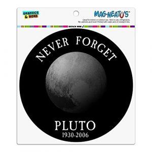 Grafiken und mehr vergessen Pluto, Planet, Astronomie mit lustigen Auto-Kühlschrank Locker Vinyl mit Magnet