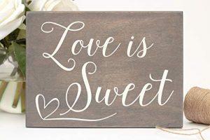 yyyhkkk Tischschild Love is Sweet Rustikal Hochzeit Dessert Tisch Schild Candy Bar Buffet