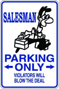 Promini Metallschild aus Aluminium mit Aufschrift Salesman Parking Only Violators Will Blow The Deal, 20,3 x 30,5 cm
